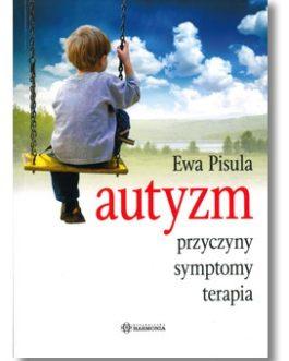 Autyzm, przyczyny, symptomy, terapia