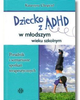 Dziecko z ADHD w młodszym wieku szkolnym