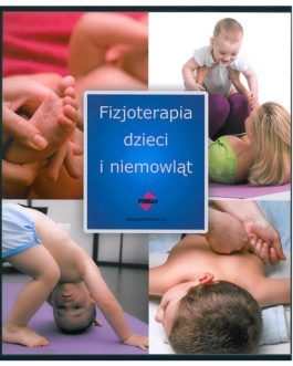 Fizjoterapia dzieci i niemowląt