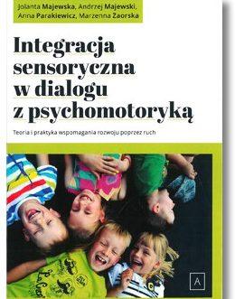Integracja sensoryczna w dialogu z psychomotoryką