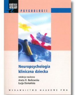 Neuropsychologia kliniczna dziecka