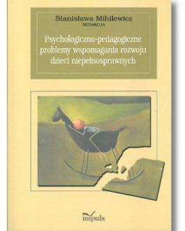 Psychologiczno-pedagogiczne problemy wspomagania rozwoju dzieci