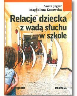 Relacje dziecka z wadą słuchu w szkole