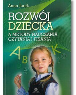 Rozwój dziecka a metody nauczania czytania i pisania.