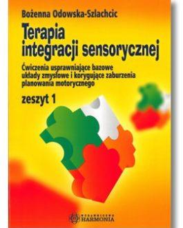 Terapia integracji sensorycznej – zeszyt 1