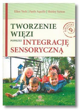 Tworzenia więzi poprzez integrację sensoryczną